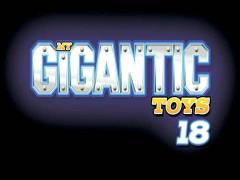 My Gigantic Toys 18