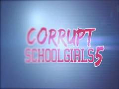 Corrupt School Girls 5